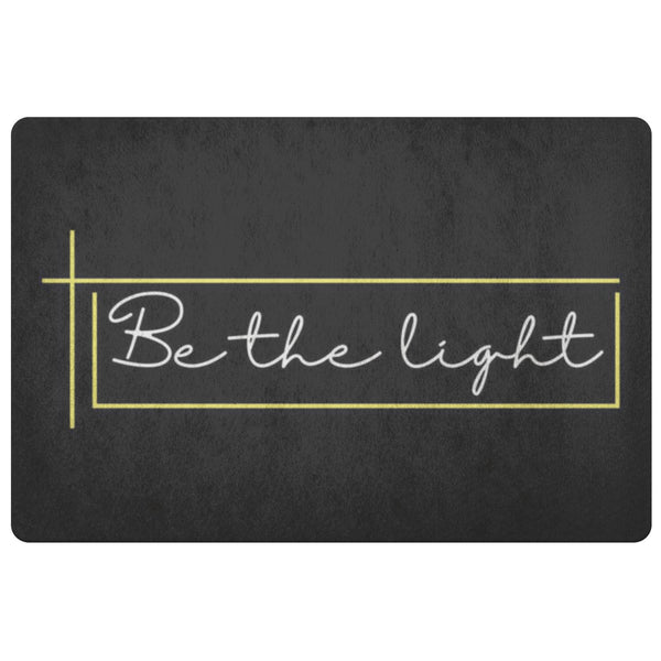 Be The Light 18X26 Door Mat Unique Christian Gifts Ideas Religious Spiritual-Doormat-Black-JoyHip.Com