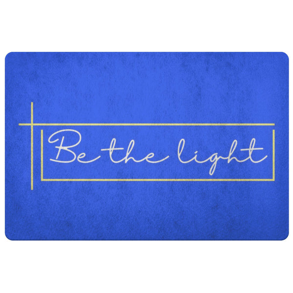 Be The Light 18X26 Door Mat Unique Christian Gifts Ideas Religious Spiritual-Doormat-Royal Blue-JoyHip.Com