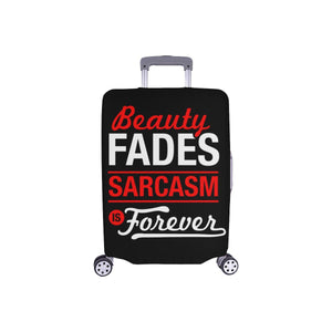 "Beauty Fades Sarcasm Is Forever Sarcastic Travel Luggage Cover Protector 18""-28""-S-Black-JoyHip.Com"