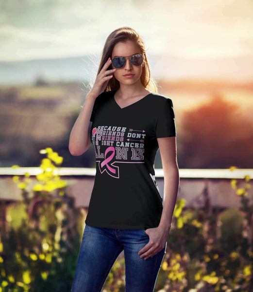 Because Friends Dont Let Friends Fight Breast Cancer Alone Retro Gifts VNeck TShirt-T-shirt-JoyHip.Com