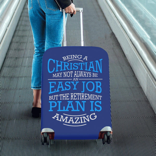 Being Christian Not Easy But Retirement Is Amazing Travel Luggage Cover Suitcase-JoyHip.Com