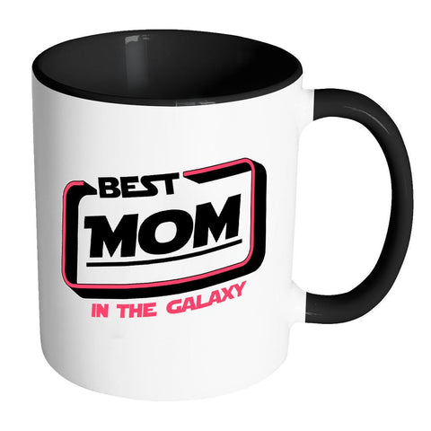 Best Mom In The Galaxy Awesome Cool Cute Funny Mother Gift Idea 7Color Mug-Drinkware-Accent Mug - Black-JoyHip.Com