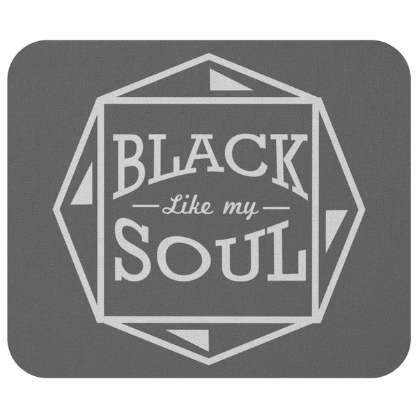Black Like My Soul Mouse Pad Unique Snarky Funny Humor Gift Idea Sarcasm Cynical-Mousepads-Grey-JoyHip.Com