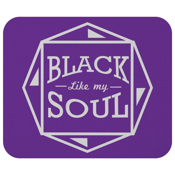 Black Like My Soul Mouse Pad Unique Snarky Funny Humor Gift Idea Sarcasm Cynical-Mousepads-Purple-JoyHip.Com