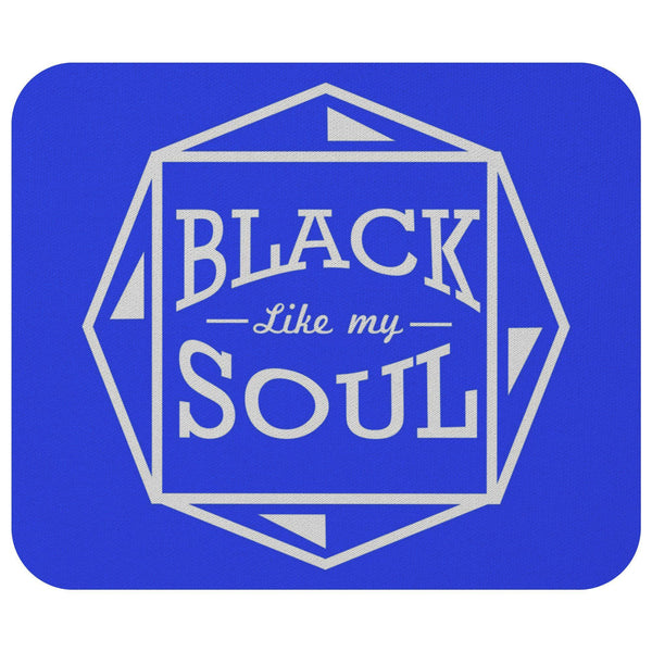 Black Like My Soul Mouse Pad Unique Snarky Funny Humor Gift Idea Sarcasm Cynical-Mousepads-Royal Blue-JoyHip.Com