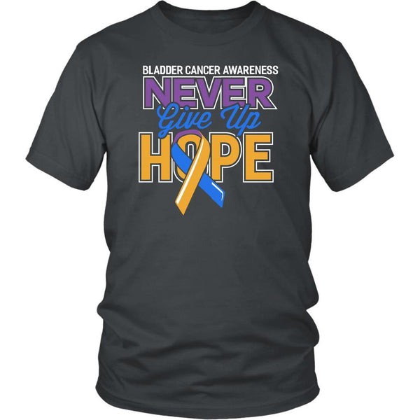 Bladder Cancer Awareness Never Give Up Hope Awesome Cool Gift Ideas TShirt-T-shirt-District Unisex Shirt-Grey-JoyHip.Com