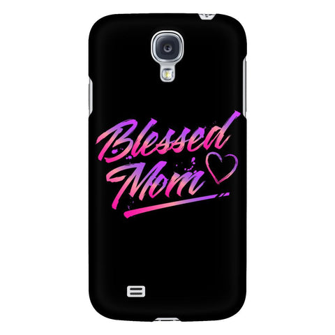 Blessed Mom Awesome Cute Funny Uncommon Mommy Gifts iPhone 6/6s/7/7s/8 Plus Case-Phone Cases-Galaxy S4-JoyHip.Com