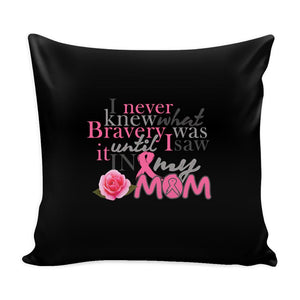Bravery In My Mom Breast Cancer Awareness Pink Ribbon Decorative Throw Pillow Cases Cover(9 Colors)-Pillows-Black-JoyHip.Com