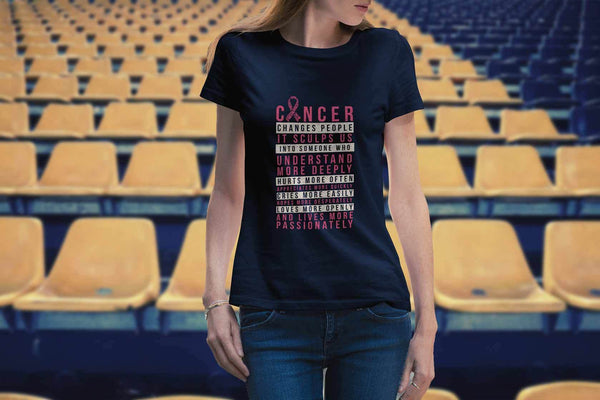 Breast Cancer Changes People Appreciates More Quickly Gift Ideas Women TShirt-T-shirt-JoyHip.Com