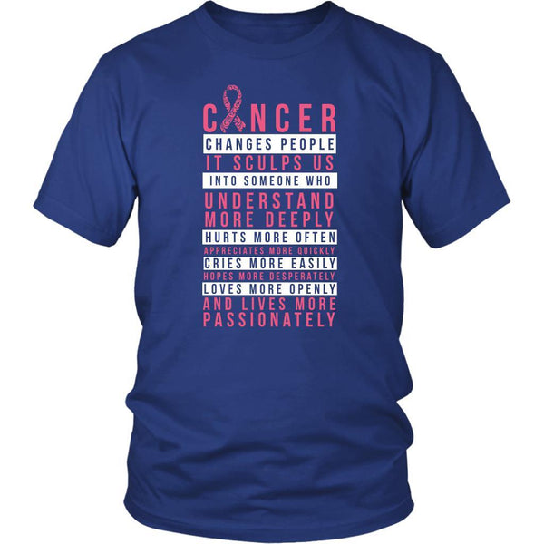 Breast Cancer Changes People Appreciates More Quickly Pink Ribbon Gift TShirt-T-shirt-District Unisex Shirt-Royal Blue-JoyHip.Com