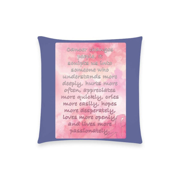 "Cancer Changes People Breast Cancer Awareness Pink Ribbon Pillow Case No Zipper 18""x18"" (8 colors)-One Size-Orchid-JoyHip.Com"