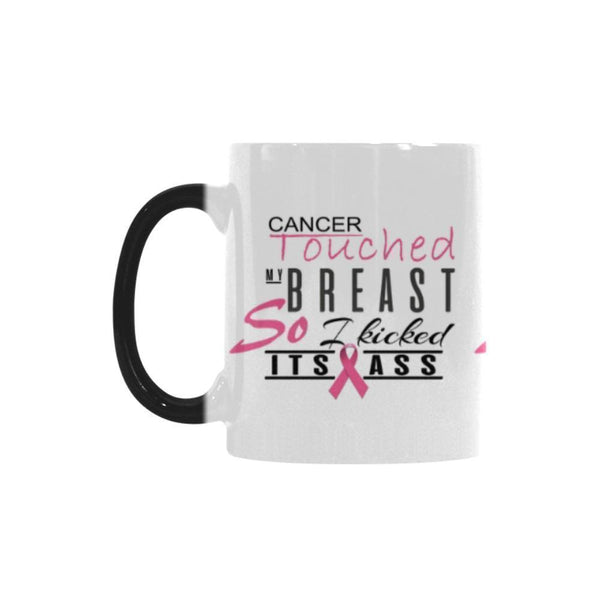 Cancer Touched My Breast So I Kicked It's Ass Breast Cancer Awareness Pink Ribbon Color Changing/Morphing 11oz Coffee Mug-Morphing Mug-One Size-JoyHip.Com