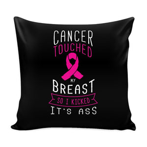 Cancer Touched My Breast So I Kicked It's Ass V2 Cool Awesome Unique Breast Cancer Awareness Pink Ribbon Decorative Throw Pillow Cases Cover(9 Colors)-Pillows-Black-JoyHip.Com