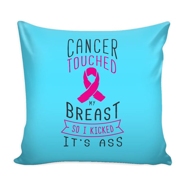 Cancer Touched My Breast So I Kicked It's Ass V2 Cool Awesome Unique Breast Cancer Awareness Pink Ribbon Decorative Throw Pillow Cases Cover(9 Colors)-Pillows-Cyan-JoyHip.Com