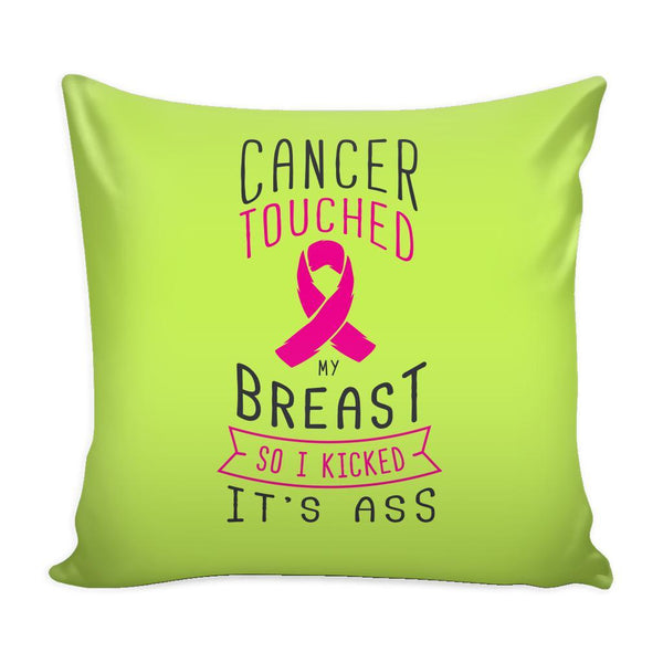 Cancer Touched My Breast So I Kicked It's Ass V2 Cool Awesome Unique Breast Cancer Awareness Pink Ribbon Decorative Throw Pillow Cases Cover(9 Colors)-Pillows-Green-JoyHip.Com