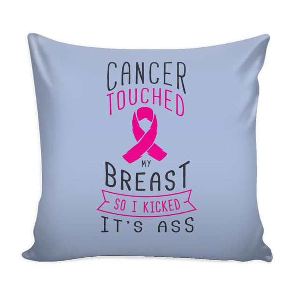Cancer Touched My Breast So I Kicked It's Ass V2 Cool Awesome Unique Breast Cancer Awareness Pink Ribbon Decorative Throw Pillow Cases Cover(9 Colors)-Pillows-Grey-JoyHip.Com