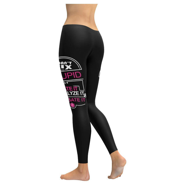 Cant Fix Stupid But Can Sedate It Paralyze It & Intubate It EMT Womens Leggings-JoyHip.Com