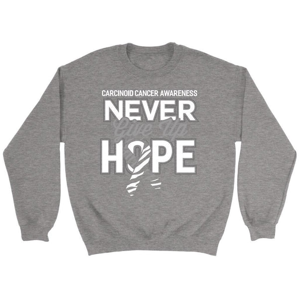 Carcinoid Cancer Awareness Never Give Up Hope Awesome Cool Gift Ideas Sweater-T-shirt-Crewneck Sweatshirt-Grey-JoyHip.Com