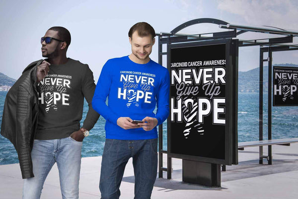 Carcinoid Cancer Awareness Never Give Up Hope Awesome Cool Gift Ideas Sweater-T-shirt-JoyHip.Com
