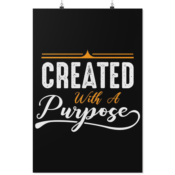 Created With A Purpose Christian Poster Wall Art Room Decor Gift Idea Religious-Posters 2-24x36-JoyHip.Com