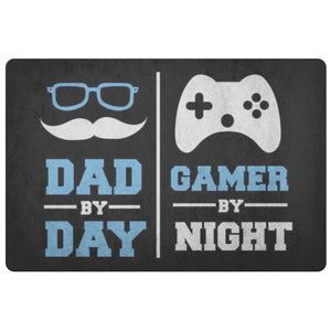 Dad By Day Gamer By Night 18X26 Front Door Mat Funny New Dad Gifts Ideas Fathers-Doormat-Black-JoyHip.Com
