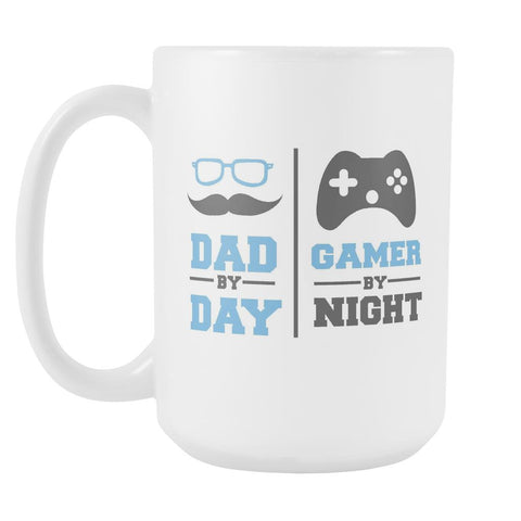 Dad By Day Gamer By Night Awesome Cool Funny Father Gift White 15oz Mug-Drinkware-Funny Father's Gifts White 15oz Ceramic Coffee Mug-JoyHip.Com