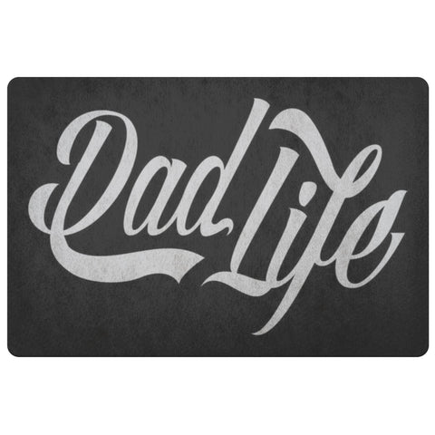 Dad Life 18X26 Front Door Mat Funny New Dad Gifts Ideas For Men 1st Fathers Day-Doormat-Black-JoyHip.Com