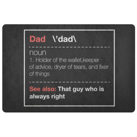 Dad Noun Wallet Keeper Fixer Of Things Always Right 18X26 Front Door Mat Funny-Doormat-Black-JoyHip.Com
