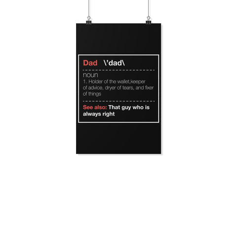 Dad Noun Wallet Keeper Fixer Of Things Always Right Funny Gifts For Men Poster-Posters 2-11x17-JoyHip.Com