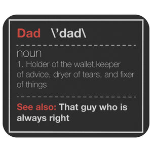 Dad Noun Wallet Keeper Fixer Of Things Always Right Mouse Pad Funny Gifts Father-Mousepads-Black-JoyHip.Com