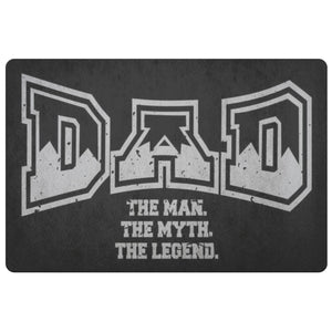 Dad The Man The Myth The Legend 18X26 Front Door Mat Funny New Dad Gifts Ideas-Doormat-Black-JoyHip.Com