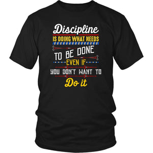 Discipline Is Doing What You Dont Want To Do Classic Positive Quote Gift TShirts-T-shirt-District Unisex Shirt-Black-JoyHip.Com