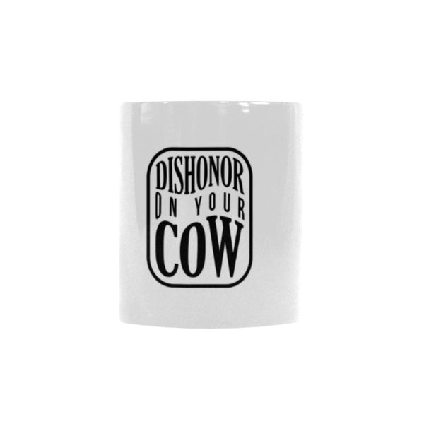 Dishonor On Your Cow Humor Gag Funny Quotes Color Changing/Morphing 11oz Coffee Mug-Morphing Mug-One Size-JoyHip.Com