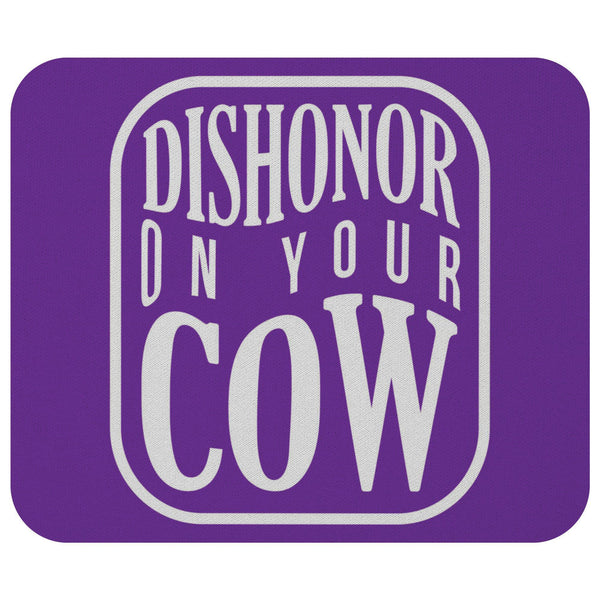 Dishonor On Your Cow Mouse Pad Unique Snarky Funny Humor Gift Ideas Sarcasm-Mousepads-Purple-JoyHip.Com
