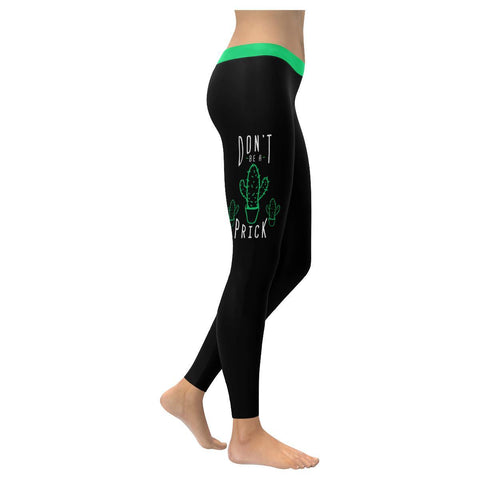 Dont Be A Prick Soft Leggings For Women Cute Funny Gift Ideas Humor Sarcasm Gag-XXS-Black-JoyHip.Com