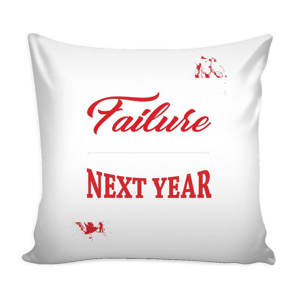 Don't Fear Failure Fear Being In The Exact Same Place Next year As You Are Today Inspirational Motivational Quotes Decorative Throw Pillow Cases Cover(9 Colors)-Pillows-White-JoyHip.Com