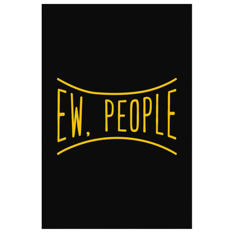 Ew People Sarcasm Canvas Wall Art Room Decor Funny Sarcastic Gift Ideas-Canvas Wall Art 2-8 x 12-JoyHip.Com