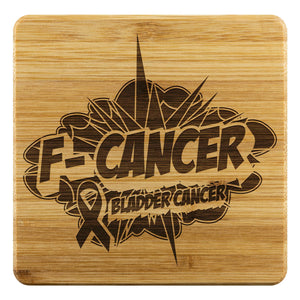 F-Cancer Bladder Cancer Awareness Drink Coasters Set Gifts Idea-Coasters-Bamboo Coaster - 4pc-JoyHip.Com