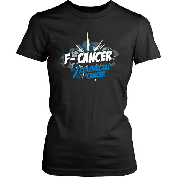 F-Cancer Colorectal Cancer Awareness Blue Ribbon Cool Gift Women TShirt-T-shirt-District Womens Shirt-Black-JoyHip.Com