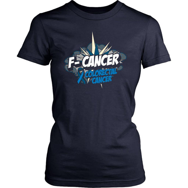 F-Cancer Colorectal Cancer Awareness Blue Ribbon Cool Gift Women TShirt-T-shirt-District Womens Shirt-Navy-JoyHip.Com