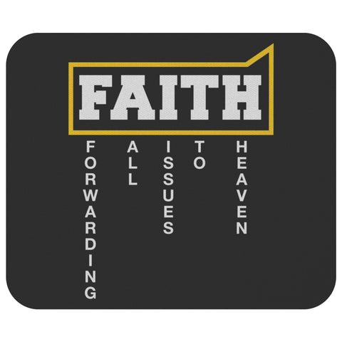Faith = Forwarding All Issues To Heaven Mouse Pad Unique Christian Gifts Ideas-Mousepads-Black-JoyHip.Com