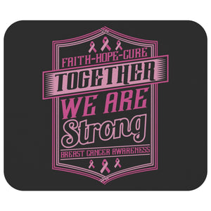 Faith Hope Cure Together We Are Strong Breast Cancer Gift Ideas Cute Mouse Pad-Mousepads-Black-JoyHip.Com