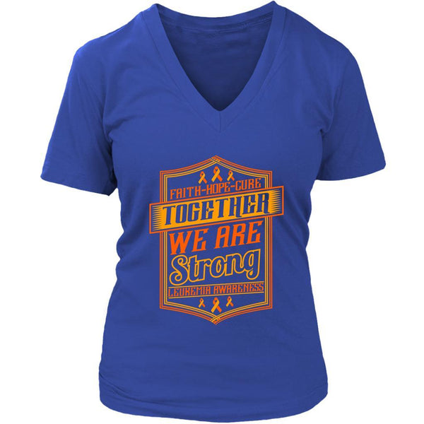 Faith Hope Cure Together We Are Strong Leukemia Awareness VNeck Tee-T-shirt-District Womens V-Neck-Royal Blue-JoyHip.Com