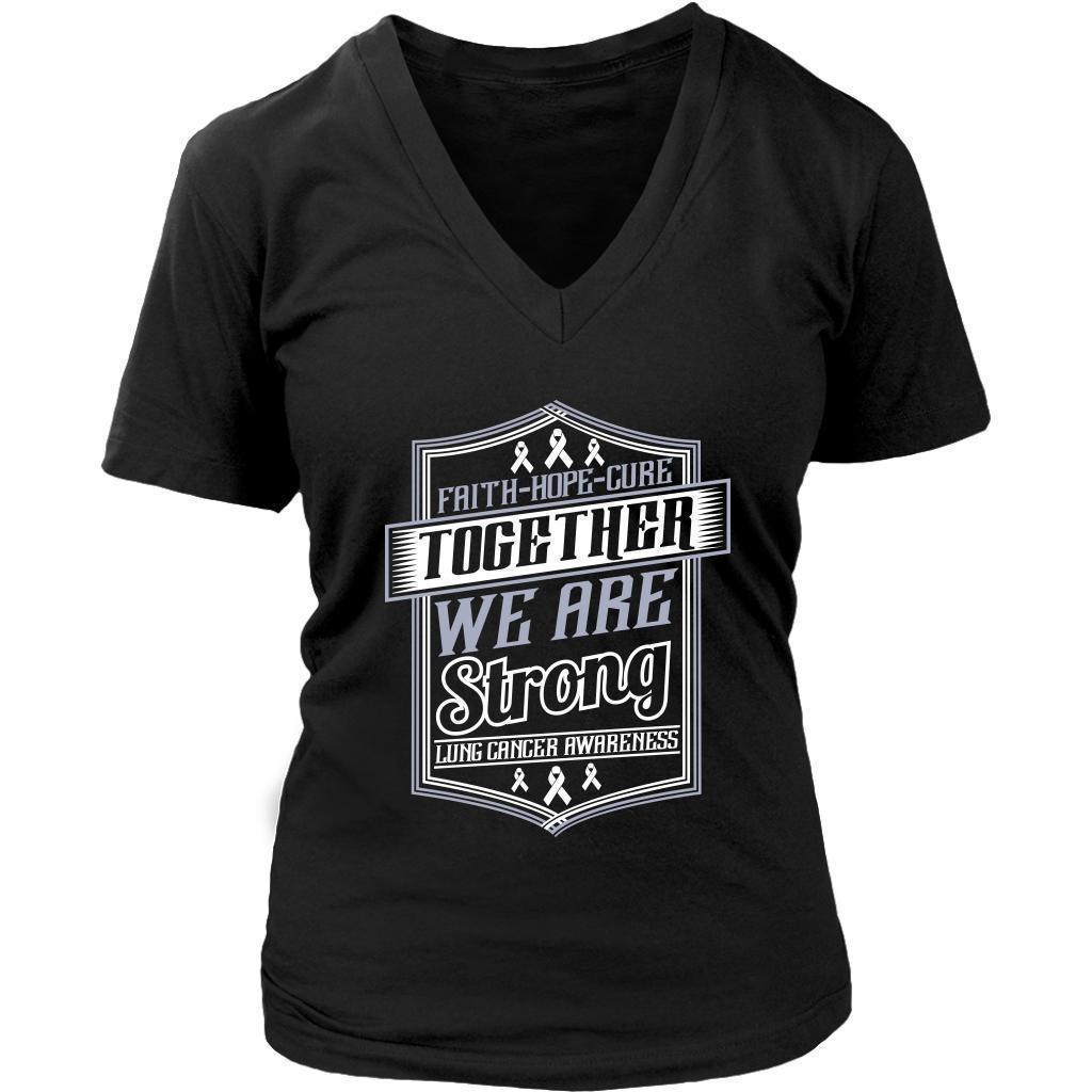 Faith Hope Cure Together We Are Strong Lung Cancer Awareness Women TShirt-T-shirt-District Womens V-Neck-Black-JoyHip.Com