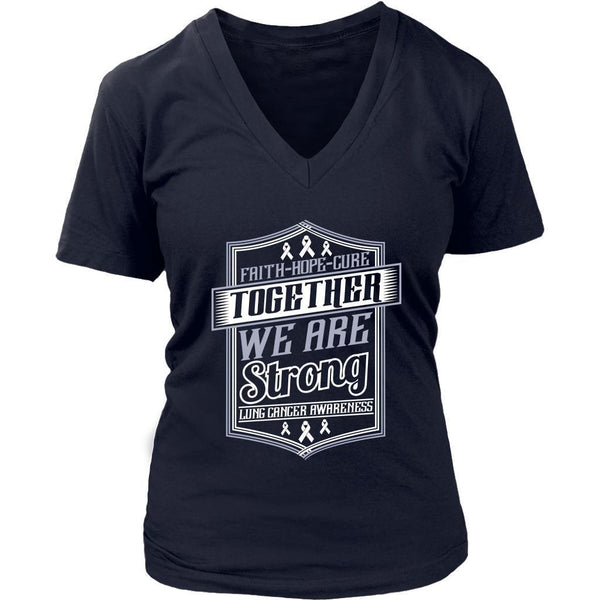 Faith Hope Cure Together We Are Strong Lung Cancer Awareness Women TShirt-T-shirt-District Womens V-Neck-Navy-JoyHip.Com
