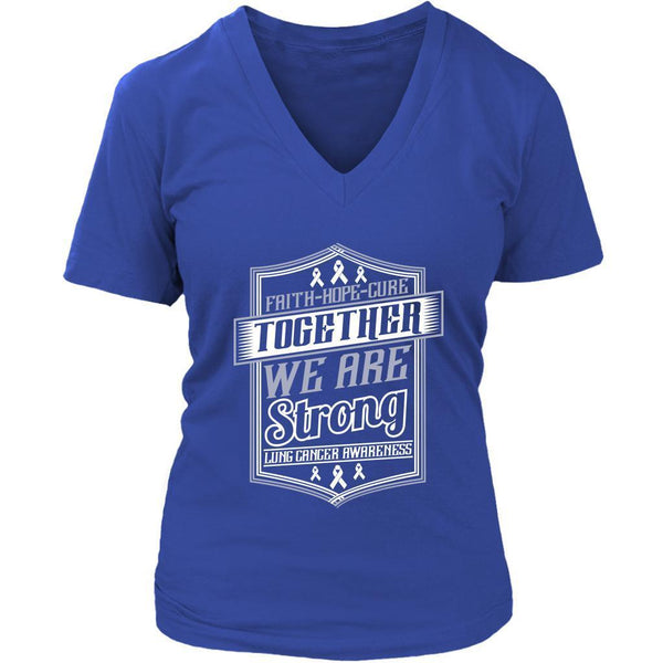 Faith Hope Cure Together We Are Strong Lung Cancer Awareness Women TShirt-T-shirt-District Womens V-Neck-Royal Blue-JoyHip.Com