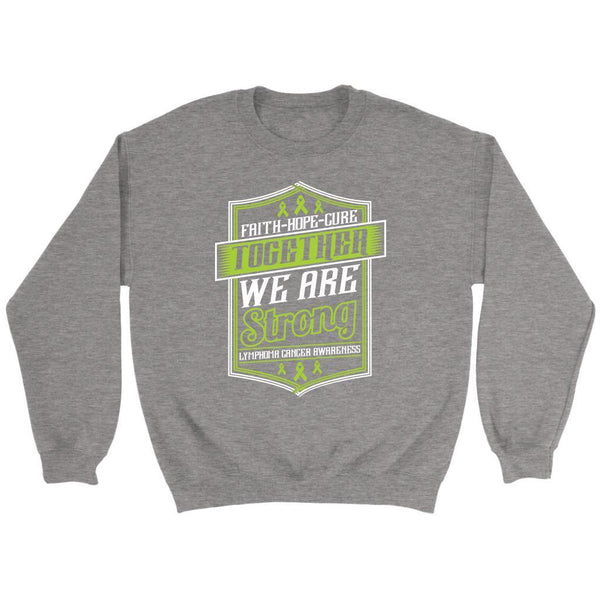 Faith Hope Cure Together We Are Strong Lymphoma Awareness Gift Sweater-T-shirt-Crewneck Sweatshirt-Grey-JoyHip.Com