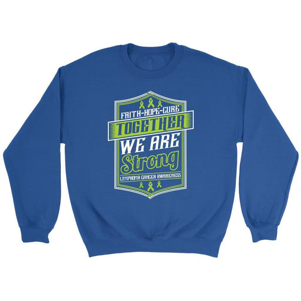 Faith Hope Cure Together We Are Strong Lymphoma Awareness Gift Sweater-T-shirt-Crewneck Sweatshirt-Royal Blue-JoyHip.Com