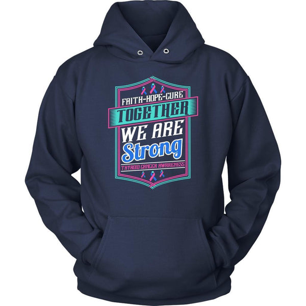 Faith Hope Cure Together We Are Strong Thyroid Cancer Awareness Gift Hoodie-T-shirt-Unisex Hoodie-Navy-JoyHip.Com