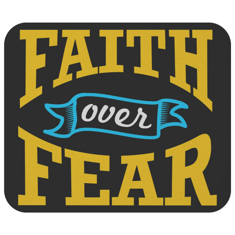 Faith Over Fear Mouse Pad Unique Christian Gift Idea Religious Spiritual Present-Mousepads-Black-JoyHip.Com